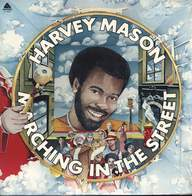 Harvey Mason: Marching In The Street