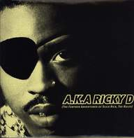 Slick Rick: A.K.A. Ricky D (The Further Adventures Of Slick Rick, The Ruler)