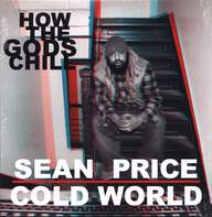 Sean Price/Cold World (2): How The Gods Chill
