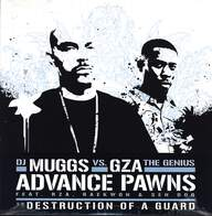 DJ Muggs/GZA: Advance Pawns / Destruction Of A Guard