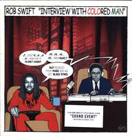 Rob Swift: Interview With Colored Man