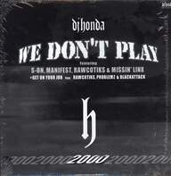 DJ Honda: We Don't Play / Get On Your Job