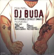 DJ Buda: Musical Nature / S Doubl, Inc Presents Dj Buda