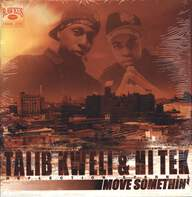 Talib Kweli/Hi-Tek/Reflection Eternal: Move Somethin'