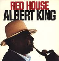 Albert King: Red House