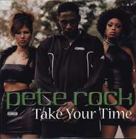 Pete Rock: Take Your Time