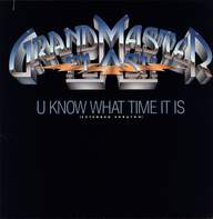 Grandmaster Flash: U Know What Time It Is