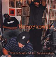 Breezly Brewin/DJ Eli/Sub-Conscious: Bezerkowitz / A Good Combination