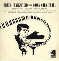Frank Chacksfield & His Orchestra: Frank Chacksfield Plays Hoagy Carmichael