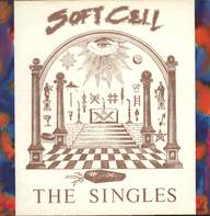 Soft Cell: The Singles