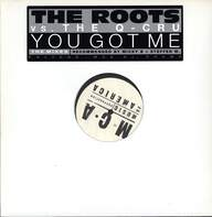The Roots/Q-Cru: You Got Me (The Mixes)