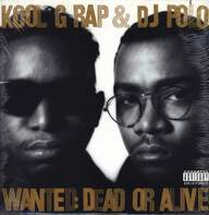 Kool G Rap & D.J. Polo: Wanted: Dead Or Alive