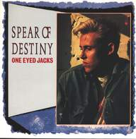 Spear Of Destiny: One Eyed Jacks