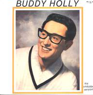 Buddy Holly: Historical Recordings Undubbed And Unreleased Versions