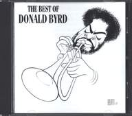 Donald Byrd: The Best Of Donald Byrd
