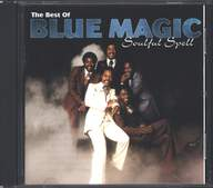 Blue Magic: The Best Of Blue Magic: Soulful Spell