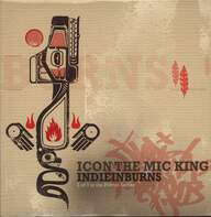 iCON The Mic King: IndieInBurns