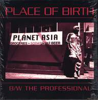 Planet Asia: Place Of Birth / The Professional