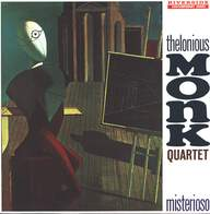 The Thelonious Monk Quartet: Misterioso