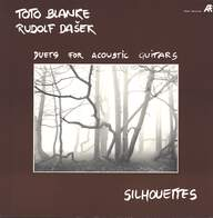 Toto Blanke / Rudolf Dašek: Silhouettes - Duets For Acoustic Guitars