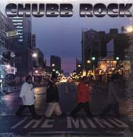 Chubb Rock: The Mind