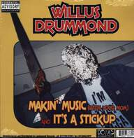 Willus Drummond/Esau: Makin' Music (With Your Mom) / 2 Many Emcees