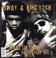 Sway & King Tech: Wake Up Show Freestyles Vol. 5