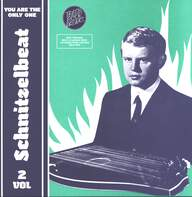 Various: Schnitzelbeat Volume 2 - You Are The Only One (Raw Teenage Beat & Garage Rock Anthems From Austria 1964-1970)