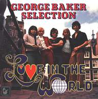 George Baker Selection: Love In The World