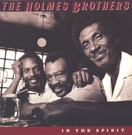 The Holmes Brothers: In The Spirit