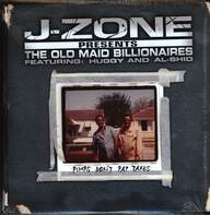 J-Zone/The Old Maid Billionaires: Pimps Don't Pay Taxes