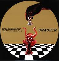 "Brainwash 2000: Lost Album Series Vol. 2 ""Smashim"""