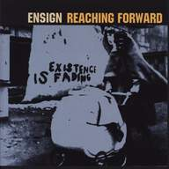 Reaching Forward/Ensign: Straight Edge Hardcore