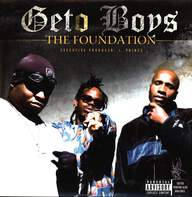 Geto Boys: The Foundation