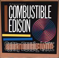 Combustible Edison: Short Double Latte