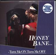 Honey Bane: Turn Me On Turn Me Off