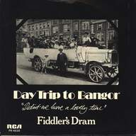 Fiddler's Dram: Daytrip To Bangor (Didn't We Have A Lovely Time)