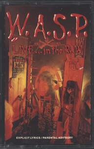 W.A.S.P.: Live... In The Raw