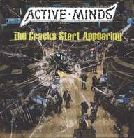 Active Minds (2): The Cracks Start Appearing