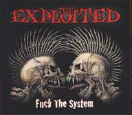 The Exploited: Fuck The System
