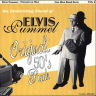 Elvis Pummel: Original 50's Punk