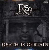"Royce Da 5'9 "": Death Is Certain"