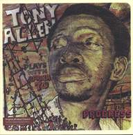 Tony Allen/Africa 70: Progress