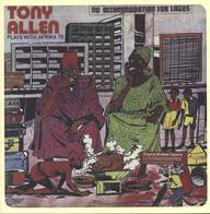 Tony Allen/Africa 70: No Accommodation For Lagos