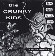 The Crunky Kids: A Is For Angry