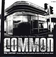 Common: The Corner