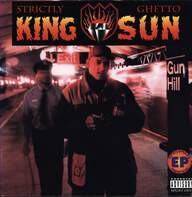 King Sun: Strictly Ghetto