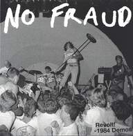 No Fraud: Revolt! - 1984 Demos
