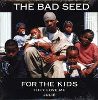 The Bad Seed: For The Kids