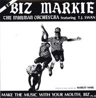Biz Markie/TJ Swan: Make The Music With Your Mouth, Biz